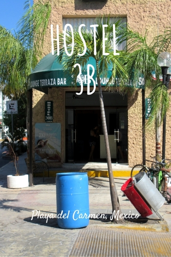 Hostel 3B - Playa del Carmen
